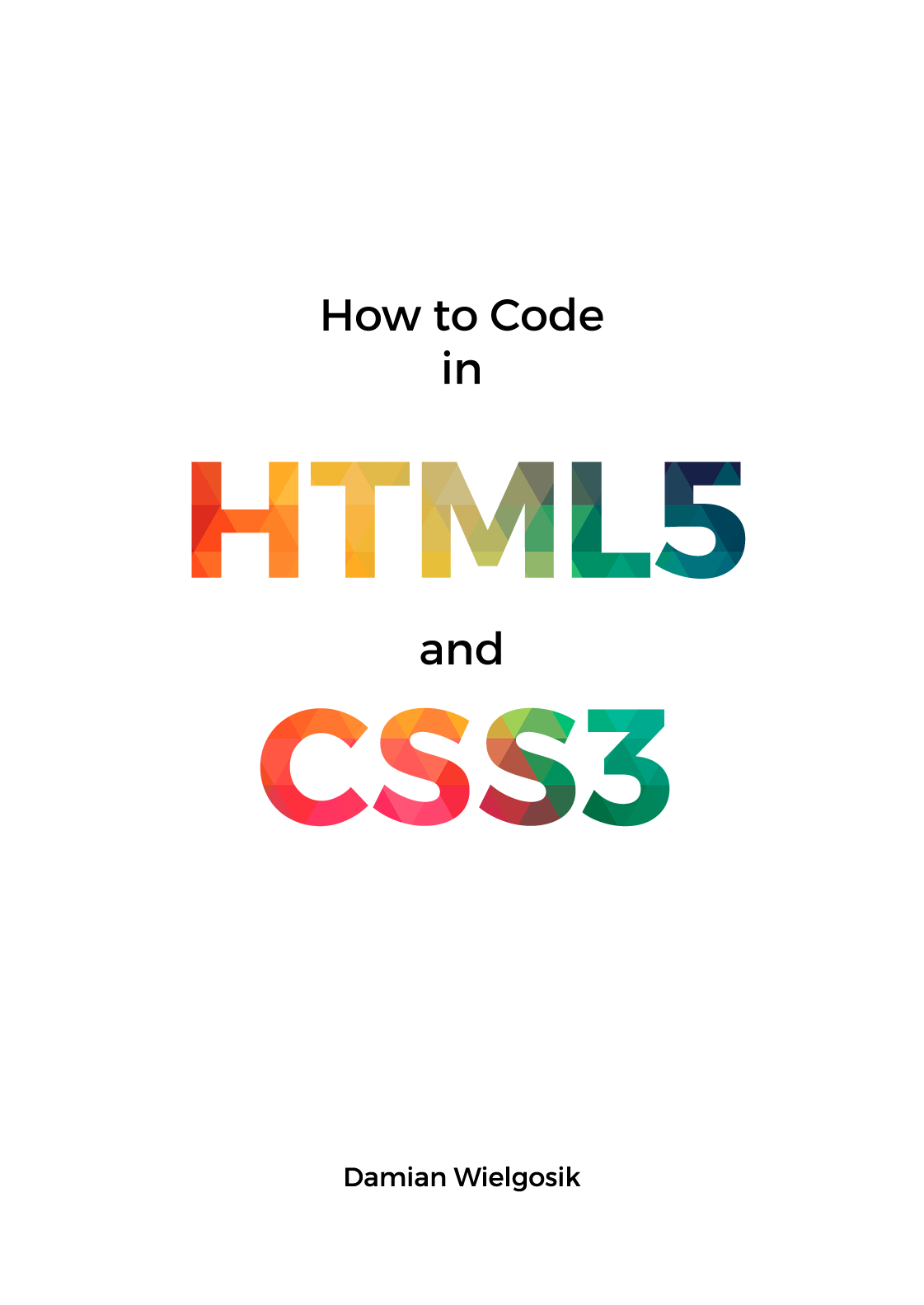 How to learn html5 and css3